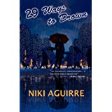 29 Ways to Drownby Niki Aguirre