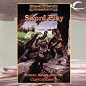Sword Play: Forgotten Realms: Netheril, Book 1 | Clayton Emery