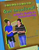 Get Involved!: A Girl