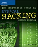 The Unofficial Guide to Ethical Hacking (1598630628) by Ankit Fadia