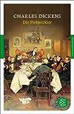 Die Pickwickier: Roman (Fischer Klassik)
