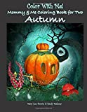 img - for Color With Me! Mommy & Me Coloring Book for Two: Autumn book / textbook / text book