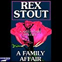 A Family Affair Audiobook by Rex Stout Narrated by Michael Prichard