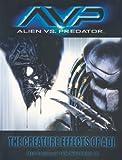 AVP: Alien vs. Predator: The Creature Effects of ADI