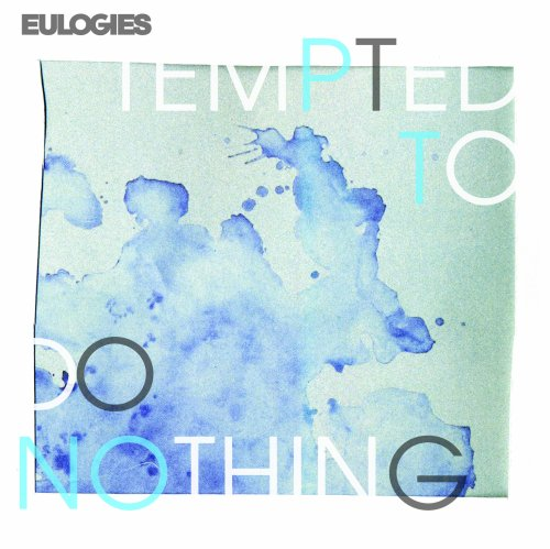 Original album cover of Tempted to Do Nothing by Eulogies
