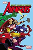 Marvel Universe Avengers Earth's Mightiest Heroes - Volume 1 (Marvel Adventures/Marvel Universe)