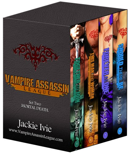 Vampire Assassin League, Bundle Two - Mortal Death by Jackie Ivie