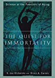 img - for The Quest for Immortality: Science at the Frontiers of Aging book / textbook / text book