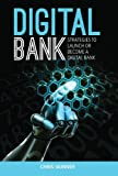 img - for By Chris Skinner Digital Bank: Strategies to Launch or Become a Digital Bank book / textbook / text book