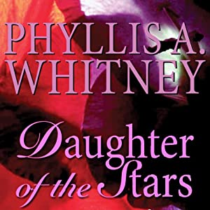 Daughter of the Stars | [Phyllis A. Whitney]