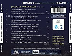 Offenbach:Neeme Jarvi [Neeme Jarvi, Orchestre de la Suisse Romande] [CHANDOS : CHSA 5160] from CHANDOS