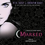 Marked: House of Night, Book 1 | P. C. Cast,Kristin Cast
