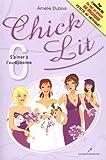 Chick Lit 06 : S'aimer à l'européenne