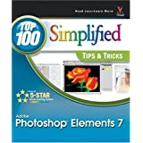 Photoshop Elements 7: Top 100 Simplified Tips and Tricks (Top 100 Simplified Tips & Tricks) ~ Rob Sheppard