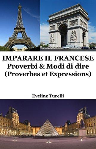 Imparare il Francese Proverbi e Modi di dire PDF