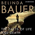 The Facts of Life and Death (       UNABRIDGED) by Belinda Bauer Narrated by Colleen Prendergast