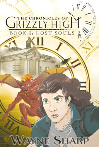 The Chronicles of Grizzly High (Book One: Lost Souls)