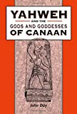 Yahweh and the Gods and Goddesses of Canaan (The Library of Hebrew Bible/Old Testamen)