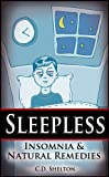 img - for Sleepless: Insomnia & Natural Remedies book / textbook / text book