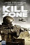 Kill Zone: Thriller (German Edition)
