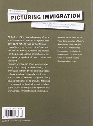 Picturing Immigration: Photojournalistic Representation of Immigrants in Greek and Spanish Press