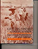 Getting Ahead Collectively: Grassroots Experiences in Latin America (0080316166) by Hirschman, Albert O.