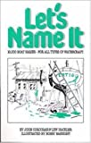 img - for Let's Name It: 10,000 Boat Names for All Types of Watercraft by John Corcoran (1988-01-01) book / textbook / text book