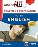 How to Pass Practice Papers: Higher English (How To Pass - Higher Level)