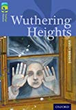 Oxford Reading Tree TreeTops Classics: Level 17: Wuthering Heights Emily Brontë