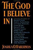 img - for The God I Believe In: Conversations about Judaism Hardcover March 21, 1994 book / textbook / text book