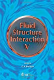 img - for Fluid Structure Interaction V (Wit Transactions on the Built Environment) book / textbook / text book