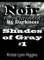 Noir, City Shrouded by Darkness