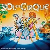 Sol En Cirque (Edition Bonus)