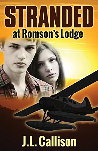 Stranded at Romson's Lodge (Morgan James Fiction)