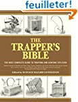 The Trapper's Bible: The Most Complet...
