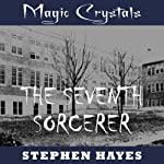 The Seventh Sorcerer | Stephen Hayes