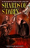 img - for Shards of S'Darin (In the Shadow of the Black Sun) book / textbook / text book