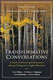 Transformative Conversations: A Guide to Mentoring Communities Among Colleagues in Higher Education by Felten, Peter, Bauman, H-Dirksen L., Kheriaty, Aaron, Taylor (2013) Paperback