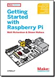 Getting Started with Raspberry Pi (Make: Projects)