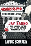 ISBN 9780990001607 product image for Grandissimo: The First Emperor of Las Vegas: How Jay Sarno Won a Casino Empire,  | upcitemdb.com