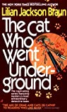 The Cat Who Went Underground (Cat Who...)