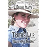 Truth's Lair - Perils of the Dead Man's Diary ~ J. Richard Knapp