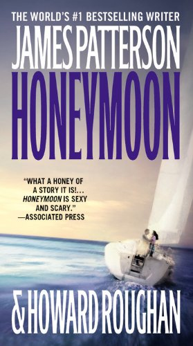 Honeymoon by James Patterson, Howard Roughan