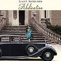 Abdication Hörbuch von Juliet Nicolson Gesprochen von: Carole Boyd