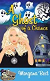 A Ghost of a Chance (Witch Woods Funeral Home Book 1) (English Edition)