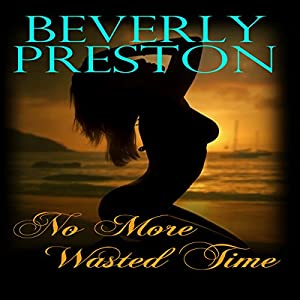 No More Wasted Time Audiobook