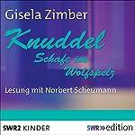 Knuddel: Schafe im Wolfspelz | Gisela Zimber