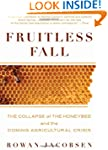 Fruitless Fall: The Collapse Of The H...