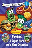 img - for Pirates, Mess Detectives, and a Superhero / VeggieTales / I Can Read! (I Can Read! / Big Idea Books / VeggieTales) book / textbook / text book