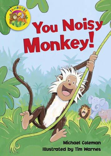 Jamboree Storytime Level B: You Noisy Monkey Little Book